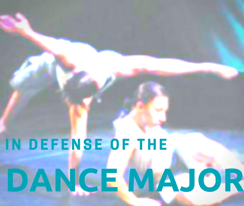 In Defense of the Dance Major