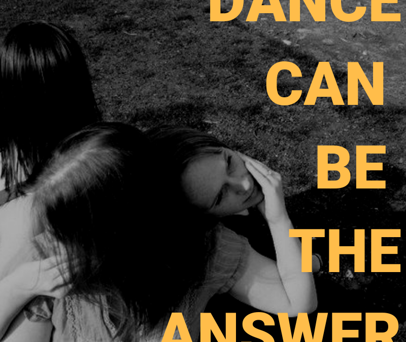 Dance Can Be The Answer