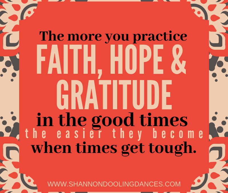 The #MonthlyMessage: Faith, Hope, Gratitude