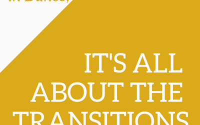 The #MonthlyMessage: It's All About the Transitions