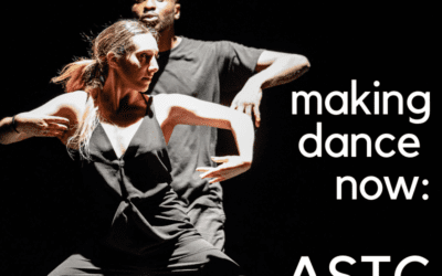 """Making Dance Now"": ASTC"