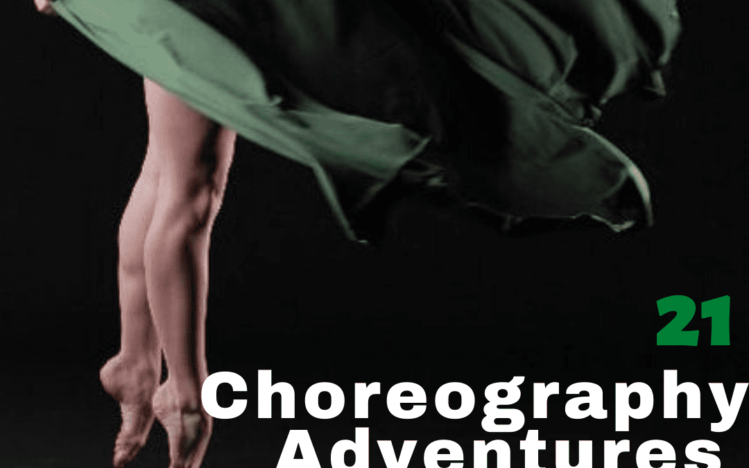 21 Choreography Adventures to Foster Resiliency