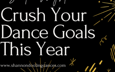5 Surefire Ways to Crush Your Dance Goals This Year!