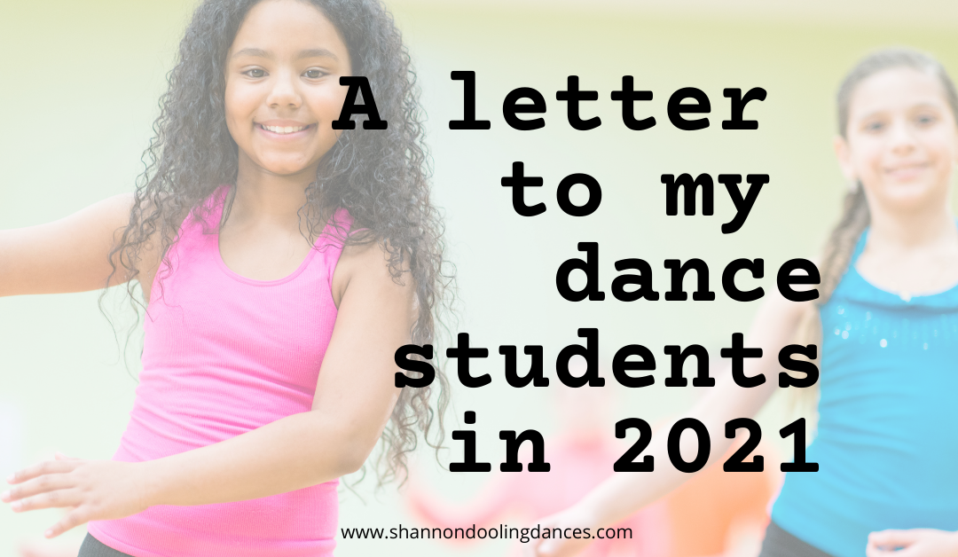 A Letter to My Dance Students in 2021